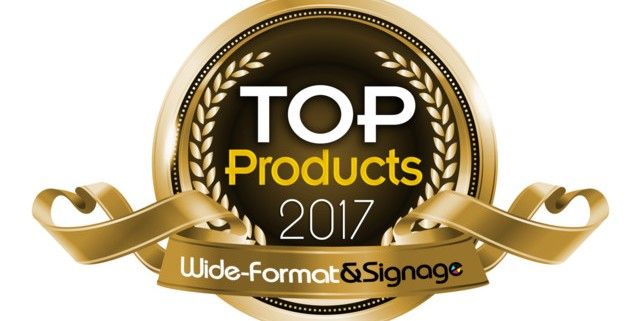 2017 Wide-Format & Signage Top Products Winners